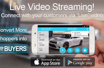 Live Video Streaming™  Coming to a Dealership Near You!