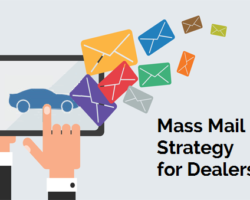 Mass Mail Strategy For Car Dealers